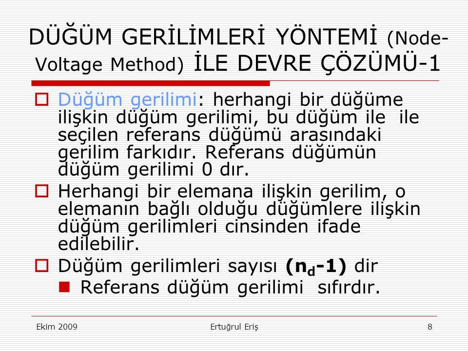 DÜĞÜM GERİLİMLERİ YÖNTEMİ (Node- Voltage Method) İLE DEVRE ÇÖZÜMÜ-1
