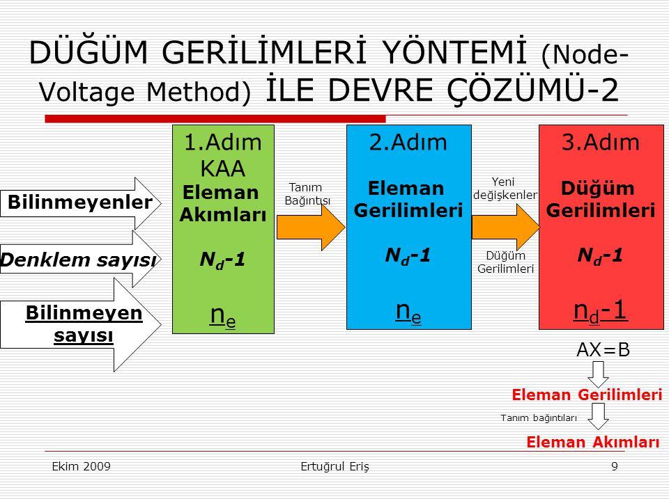 DÜĞÜM GERİLİMLERİ YÖNTEMİ (Node- Voltage Method) İLE DEVRE ÇÖZÜMÜ-2