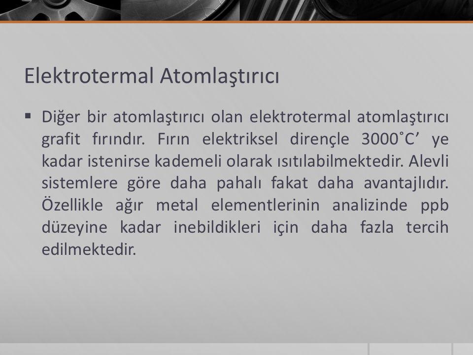 Elektrotermal Atomlaştırıcı