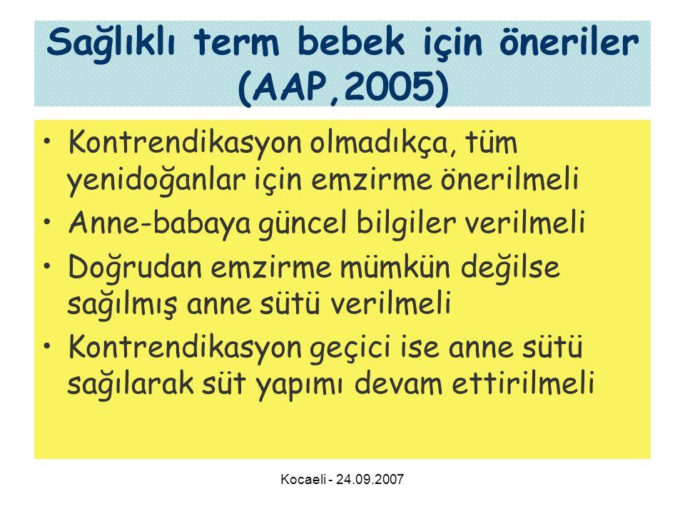 Sağlıklı term bebek için öneriler (AAP,2005)