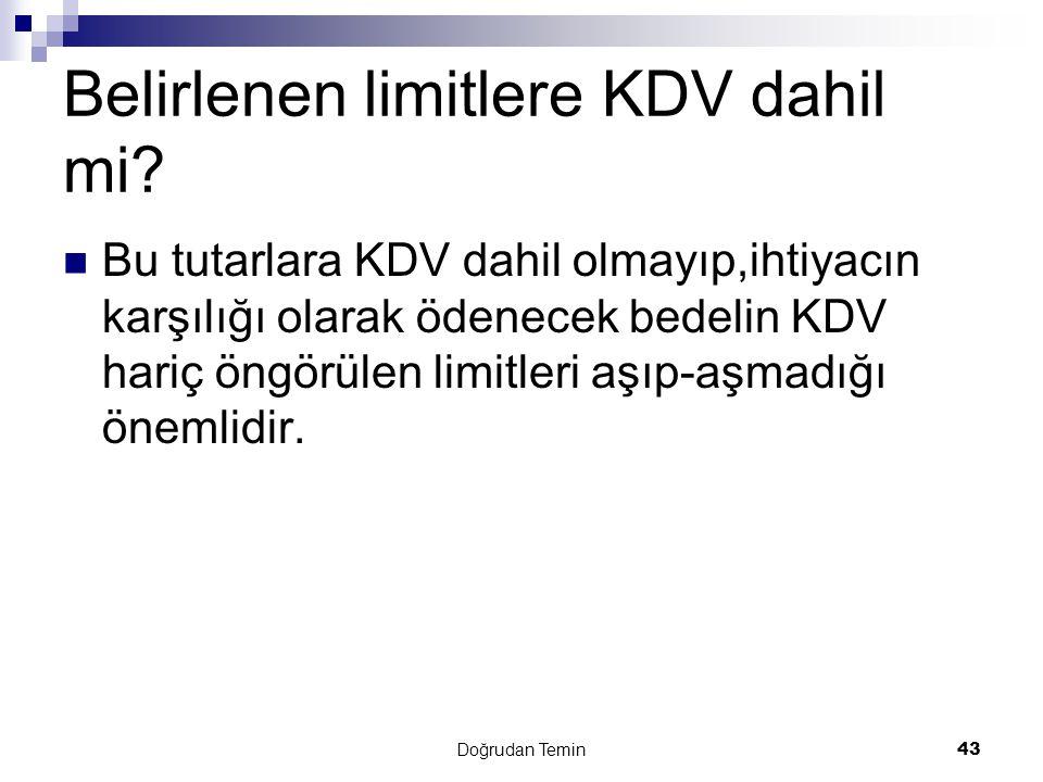 Belirlenen limitlere KDV dahil mi