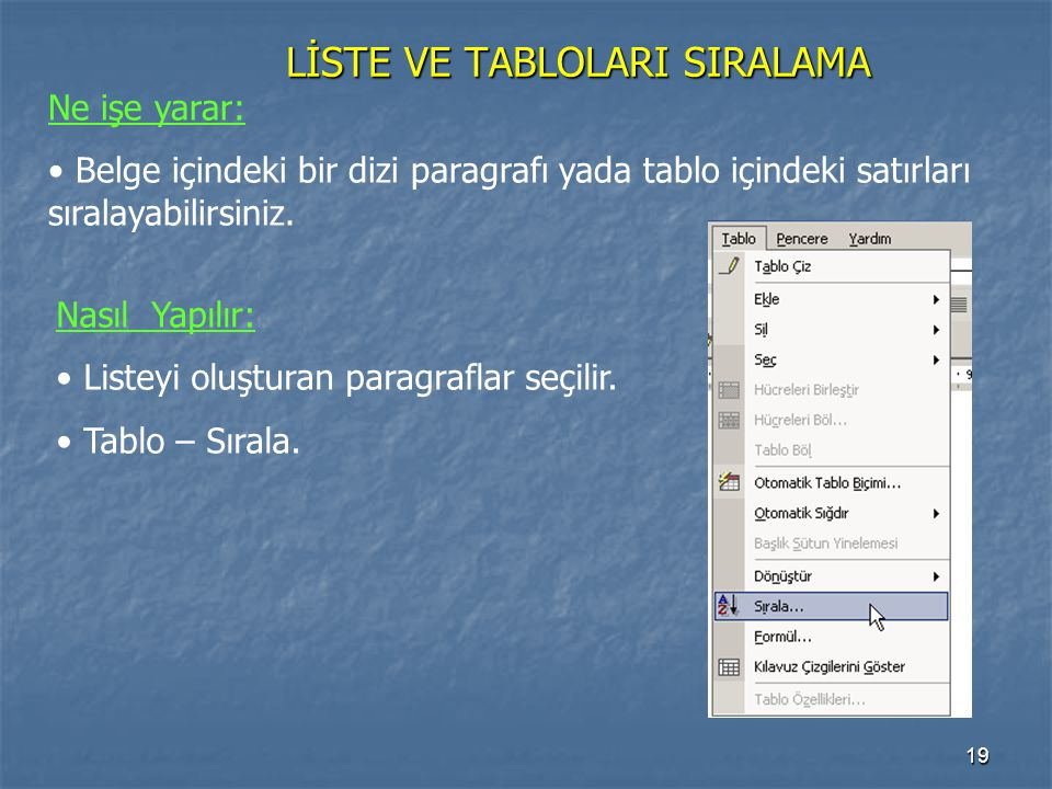LİSTE VE TABLOLARI SIRALAMA