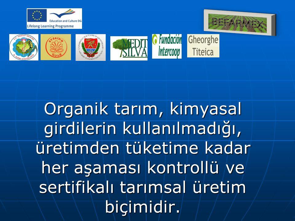 Organik tarım, kimyasal girdilerin kullanılmadığı, üretimden tüketime kadar her aşaması kontrollü ve sertifikalı tarımsal üretim biçimidir.