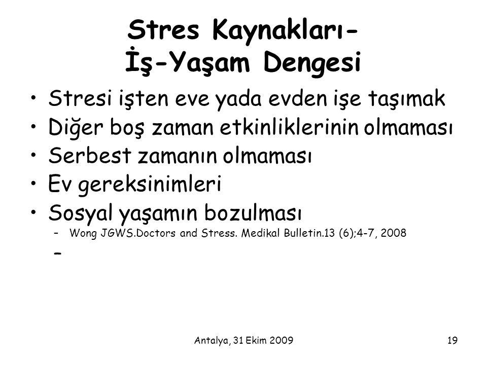 Stres Kaynakları- İş-Yaşam Dengesi