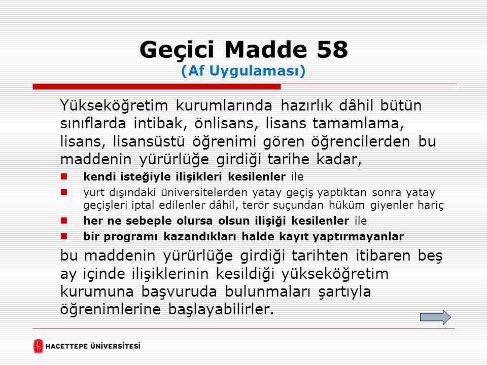 Geçici Madde 58 (Af Uygulaması)
