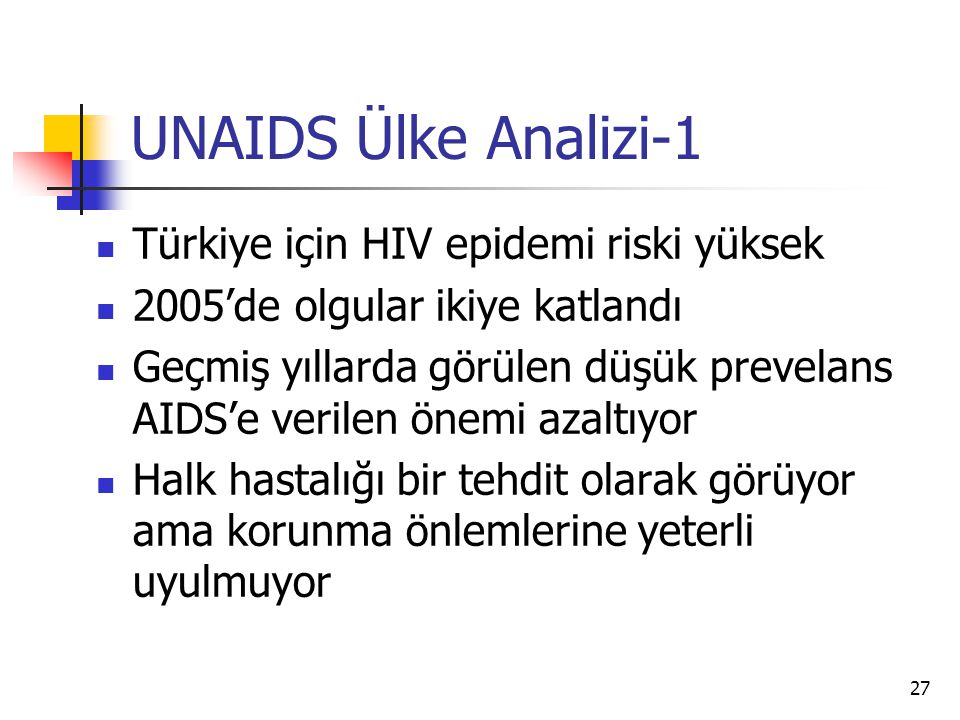 UNAIDS Ülke Analizi-1 Türkiye için HIV epidemi riski yüksek