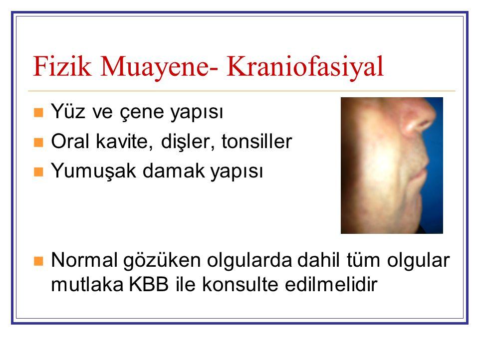 Fizik Muayene- Kraniofasiyal