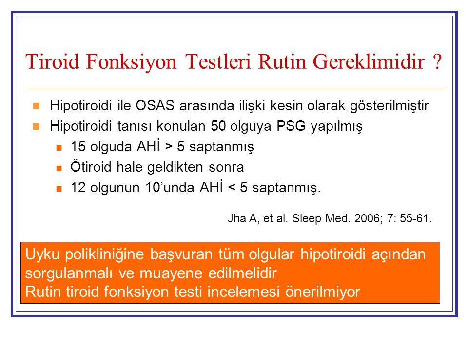 Tiroid Fonksiyon Testleri Rutin Gereklimidir