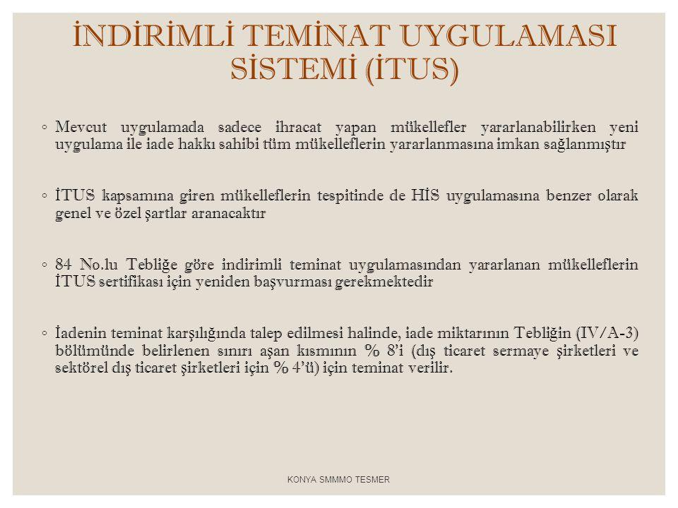 İNDİRİMLİ TEMİNAT UYGULAMASI SİSTEMİ (İTUS)
