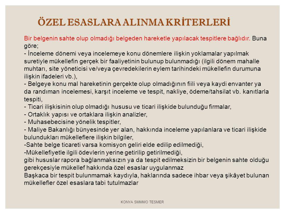 ÖZEL ESASLARA ALINMA KRİTERLERİ