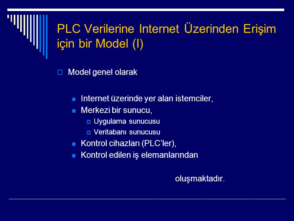 PLC Verilerine Internet Üzerinden Erişim için bir Model (I)