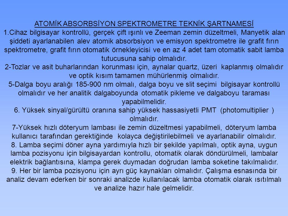 ATOMİK ABSORBSİYON SPEKTROMETRE TEKNİK ŞARTNAMESİ