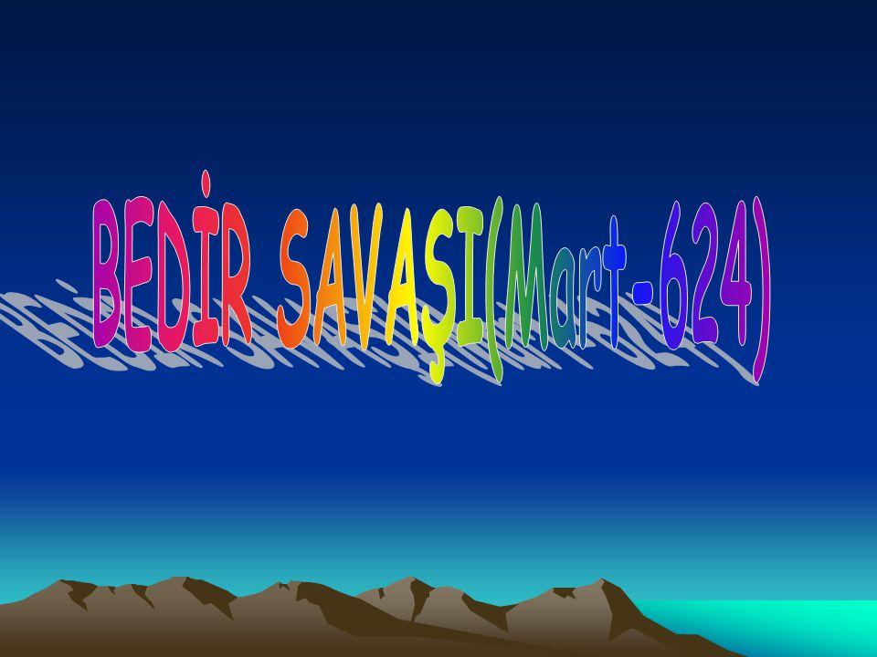 BEDİR SAVAŞI(Mart-624)