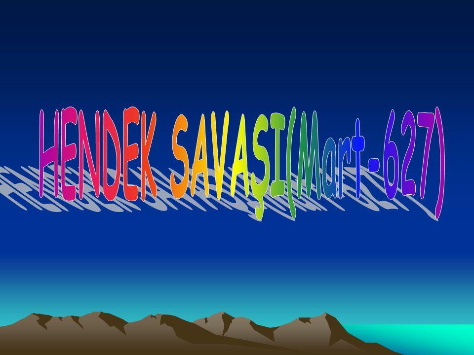 HENDEK SAVAŞI(Mart-627)