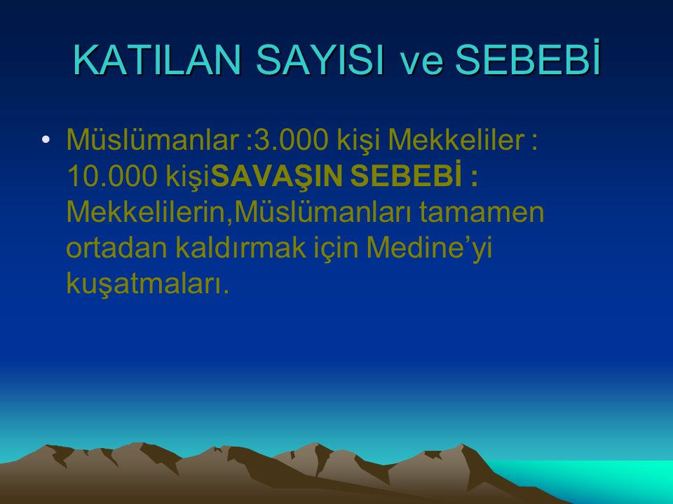 KATILAN SAYISI ve SEBEBİ