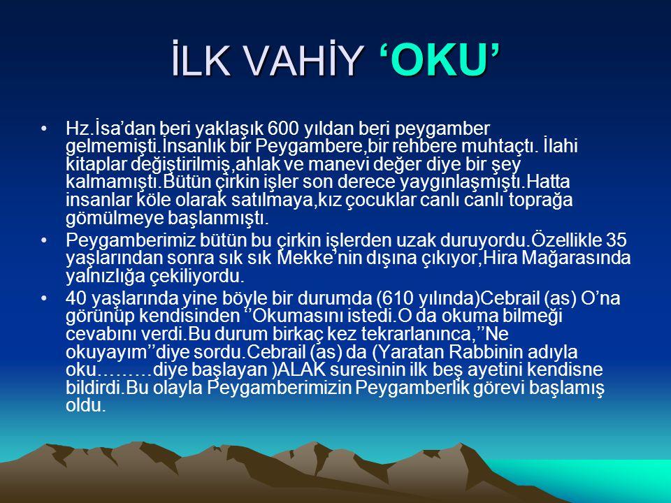 İLK VAHİY 'OKU'