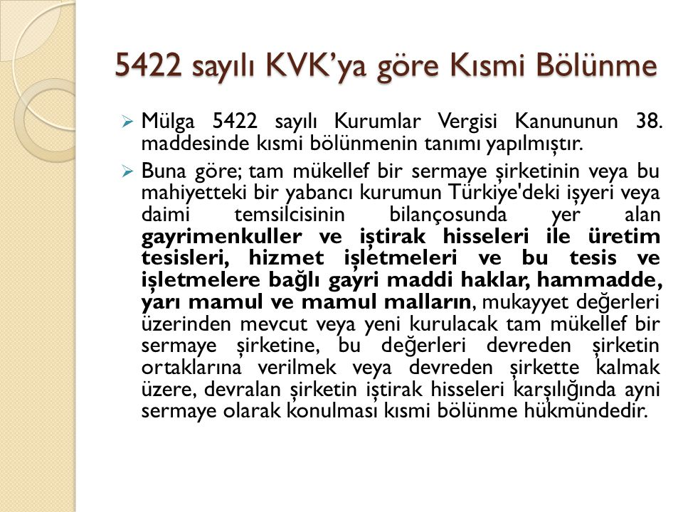 5422 sayılı KVK'ya göre Kısmi Bölünme