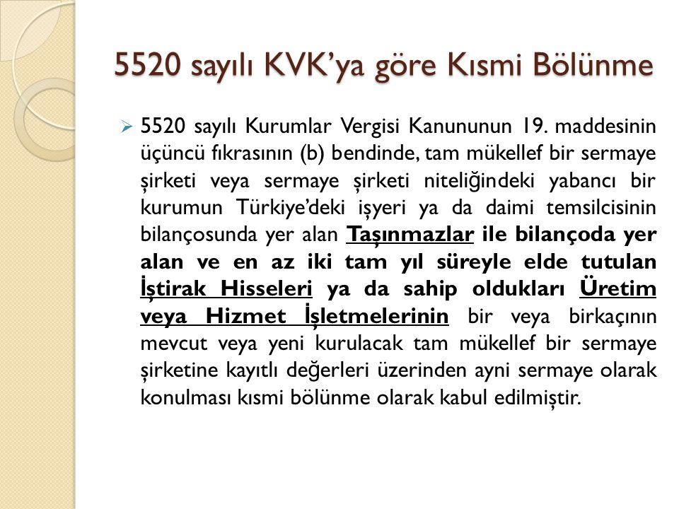 5520 sayılı KVK'ya göre Kısmi Bölünme