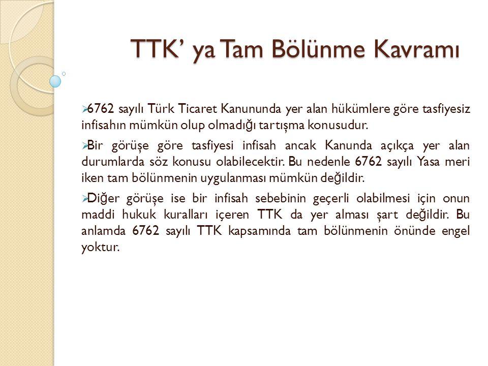 TTK' ya Tam Bölünme Kavramı