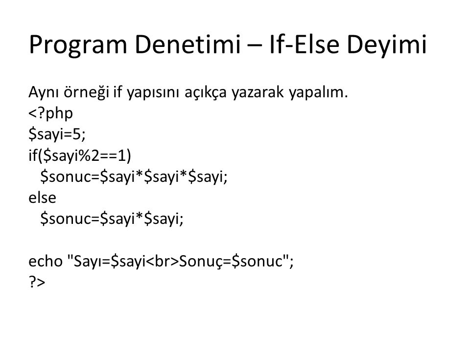 Program Denetimi – If-Else Deyimi