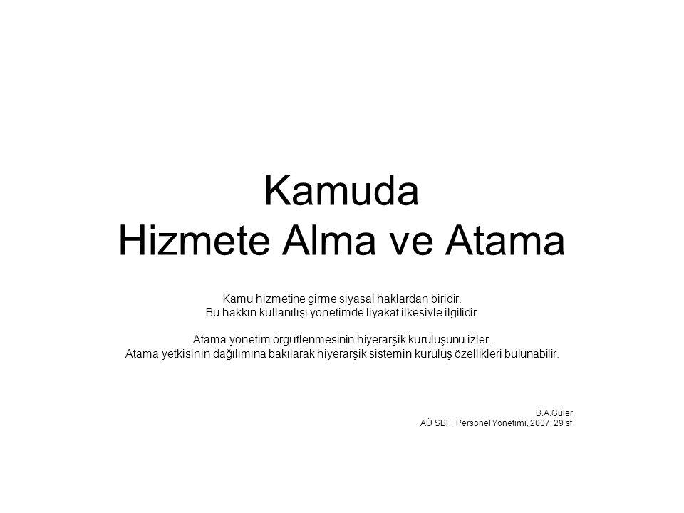 Kamuda Hizmete Alma ve Atama