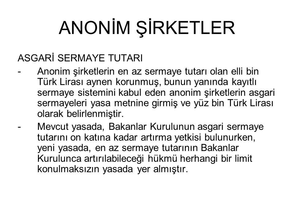 ANONİM ŞİRKETLER ASGARİ SERMAYE TUTARI
