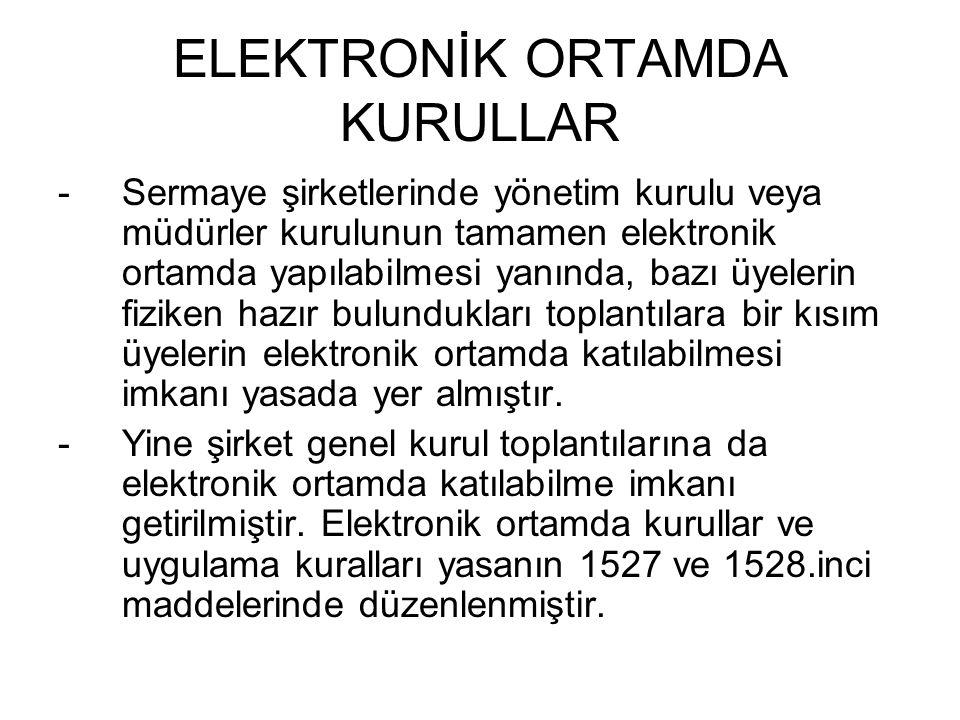 ELEKTRONİK ORTAMDA KURULLAR