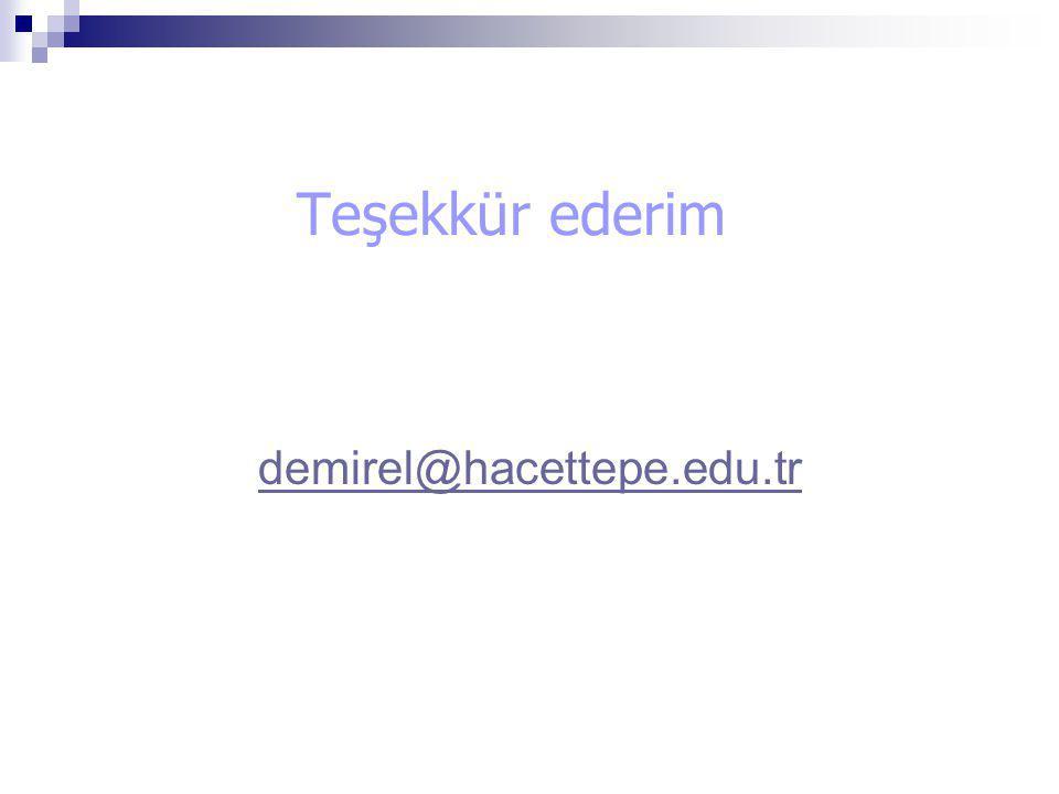 Teşekkür ederim demirel@hacettepe.edu.tr