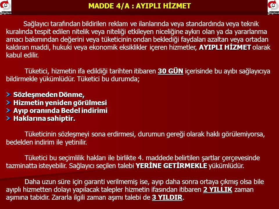 MADDE 4/A : AYIPLI HİZMET