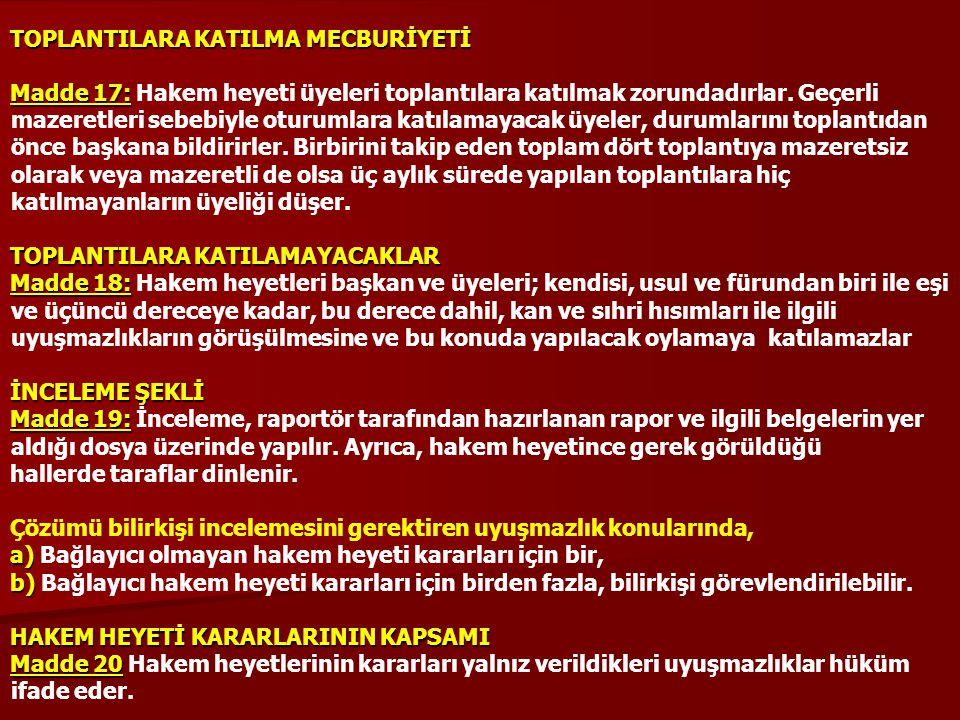 TOPLANTILARA KATILMA MECBURİYETİ