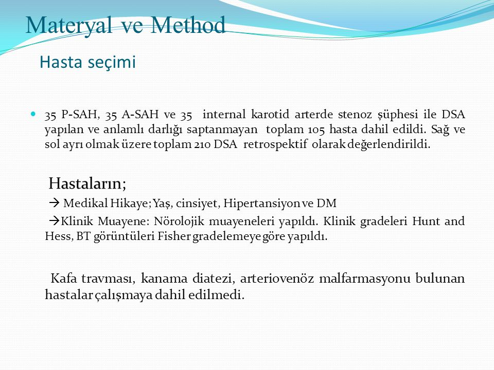 Materyal ve Method Hasta seçimi