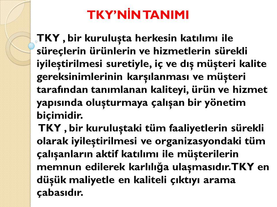 TKY'NİN TANIMI