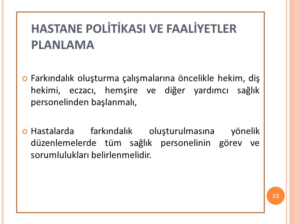 HASTANE POLİTİKASI VE FAALİYETLER PLANLAMA
