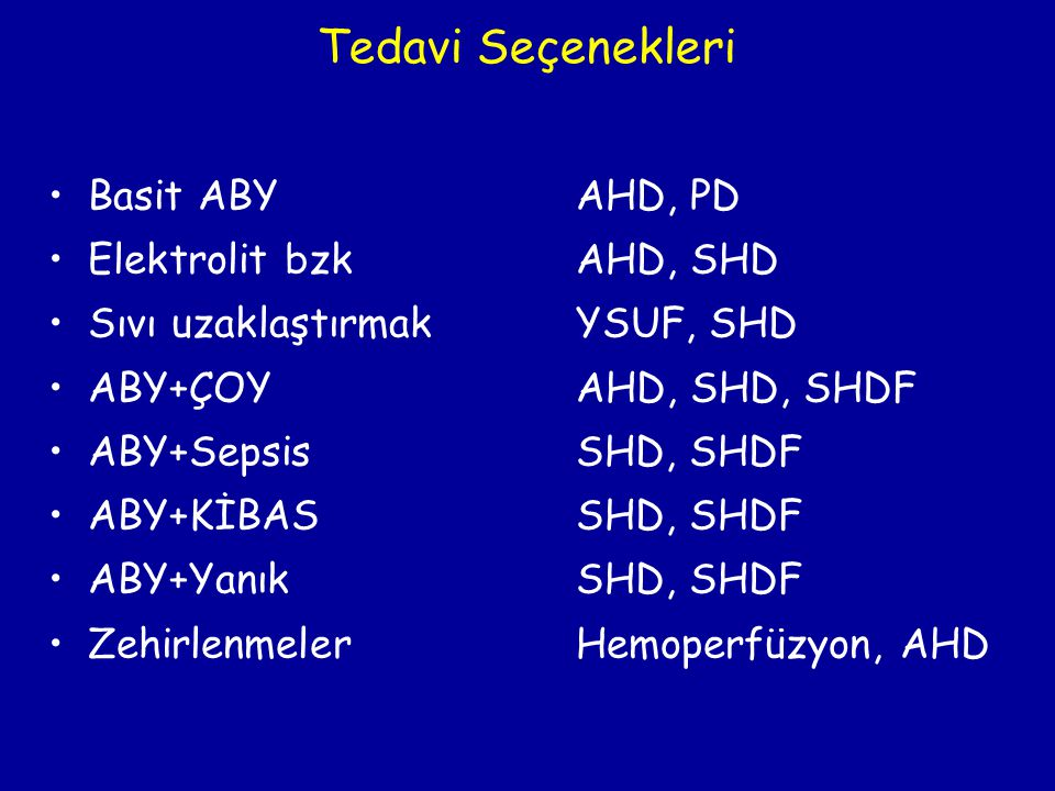 Tedavi Seçenekleri Basit ABY AHD, PD Elektrolit bzk AHD, SHD