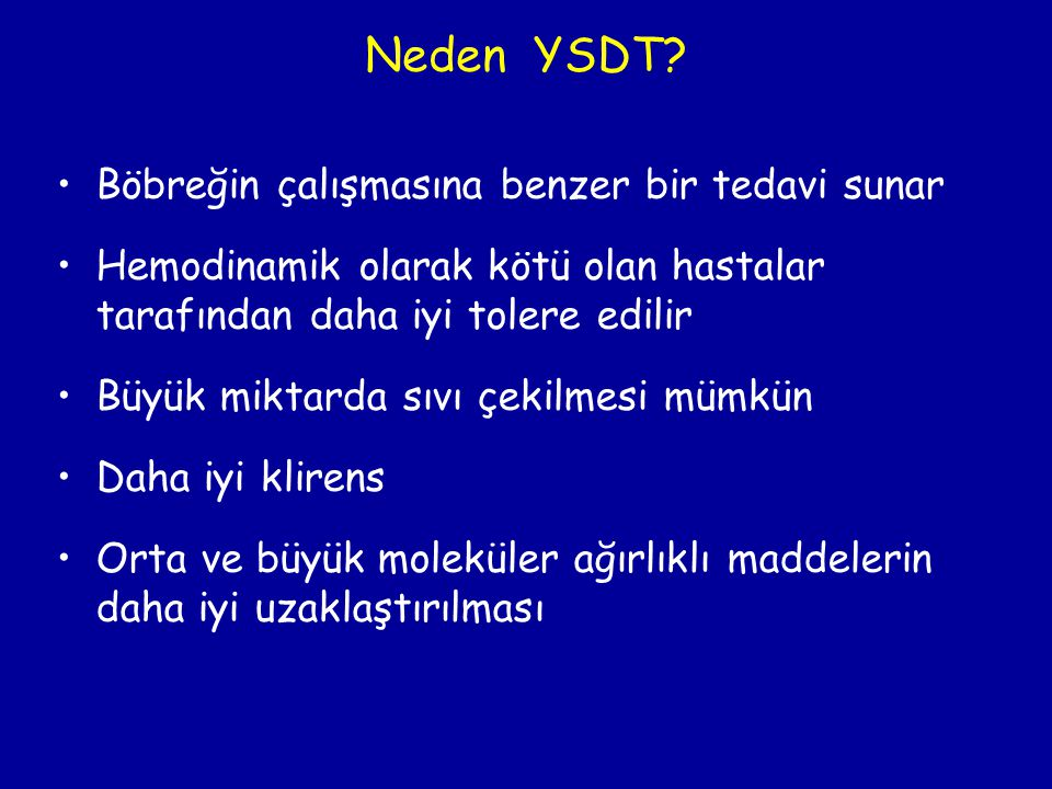 Neden YSDT Böbreğin çalışmasına benzer bir tedavi sunar