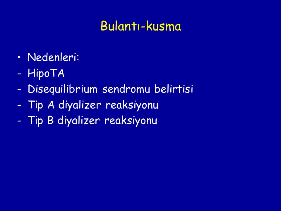 Bulantı-kusma Nedenleri: HipoTA Disequilibrium sendromu belirtisi