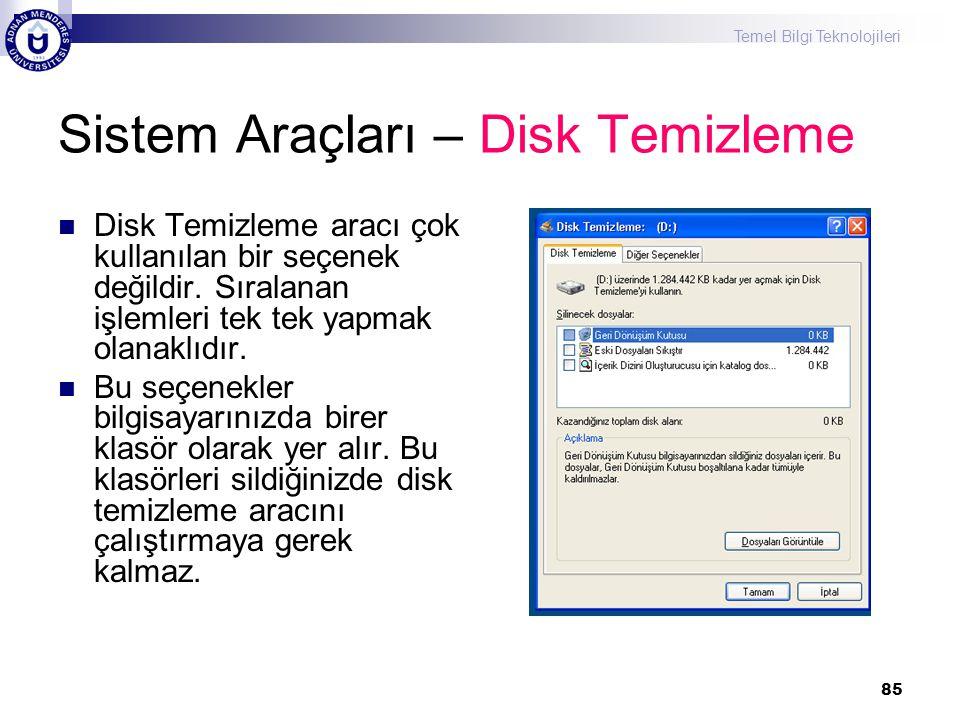 Sistem Araçları – Disk Temizleme
