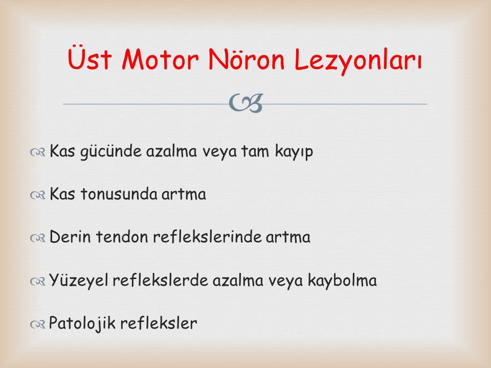Üst Motor Nöron Lezyonları