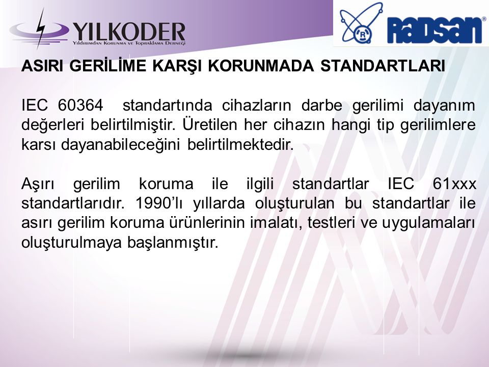 ASIRI GERİLİME KARŞI KORUNMADA STANDARTLARI