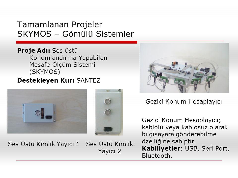 Tamamlanan Projeler SKYMOS – Gömülü Sistemler