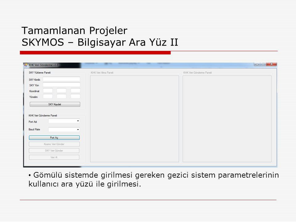 Tamamlanan Projeler SKYMOS – Bilgisayar Ara Yüz II