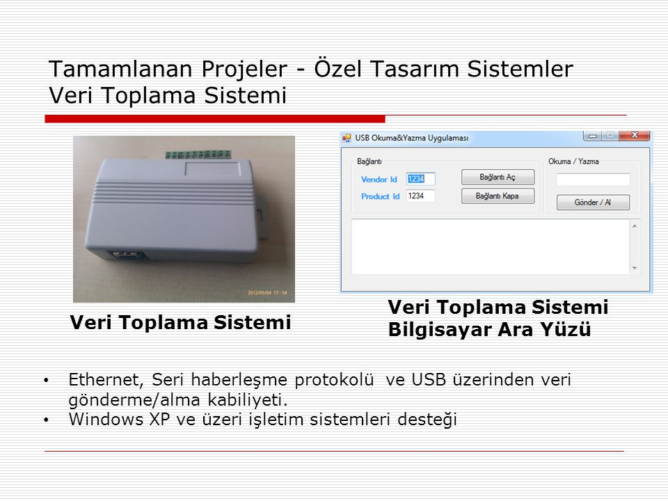 Tamamlanan Projeler - Özel Tasarım Sistemler Veri Toplama Sistemi