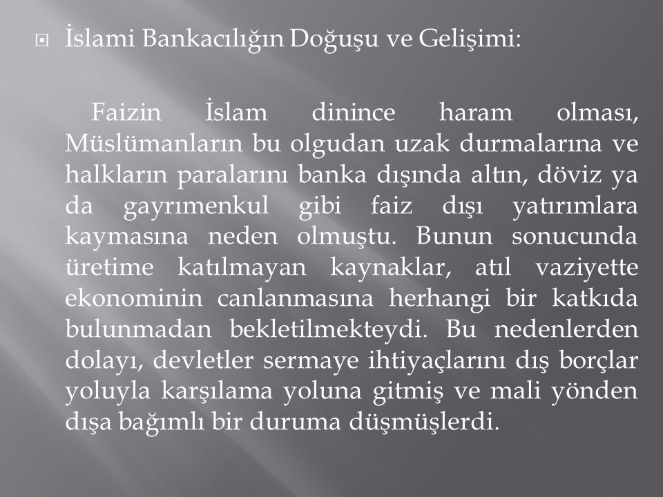 İslami Bankacılığın Doğuşu ve Gelişimi: