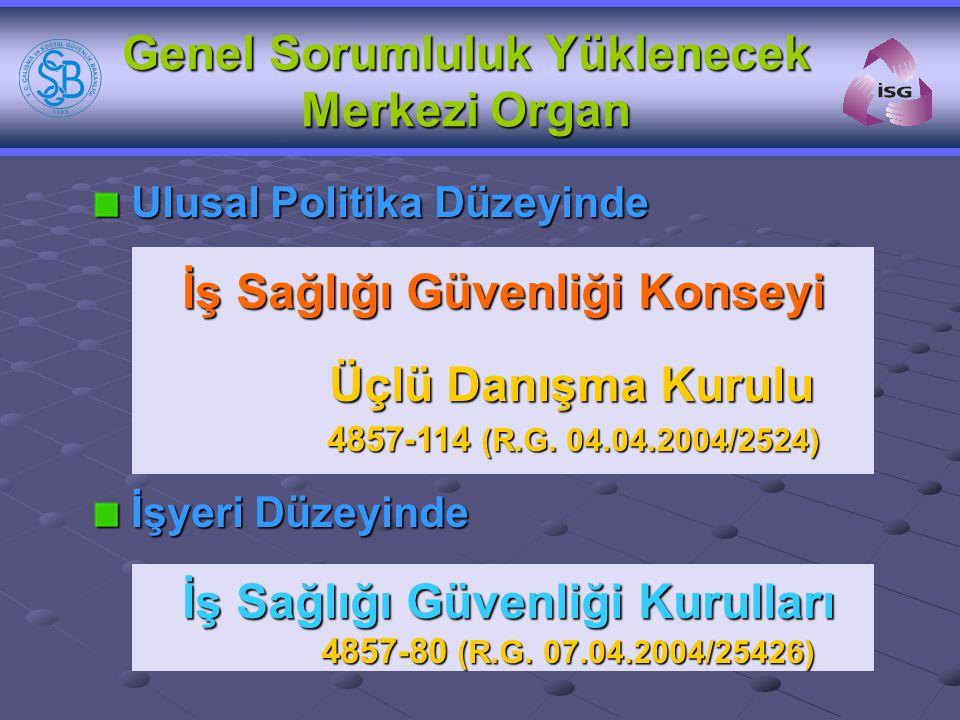 Genel Sorumluluk Yüklenecek Merkezi Organ