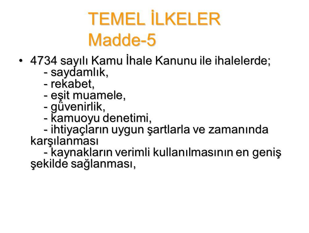 TEMEL İLKELER Madde-5