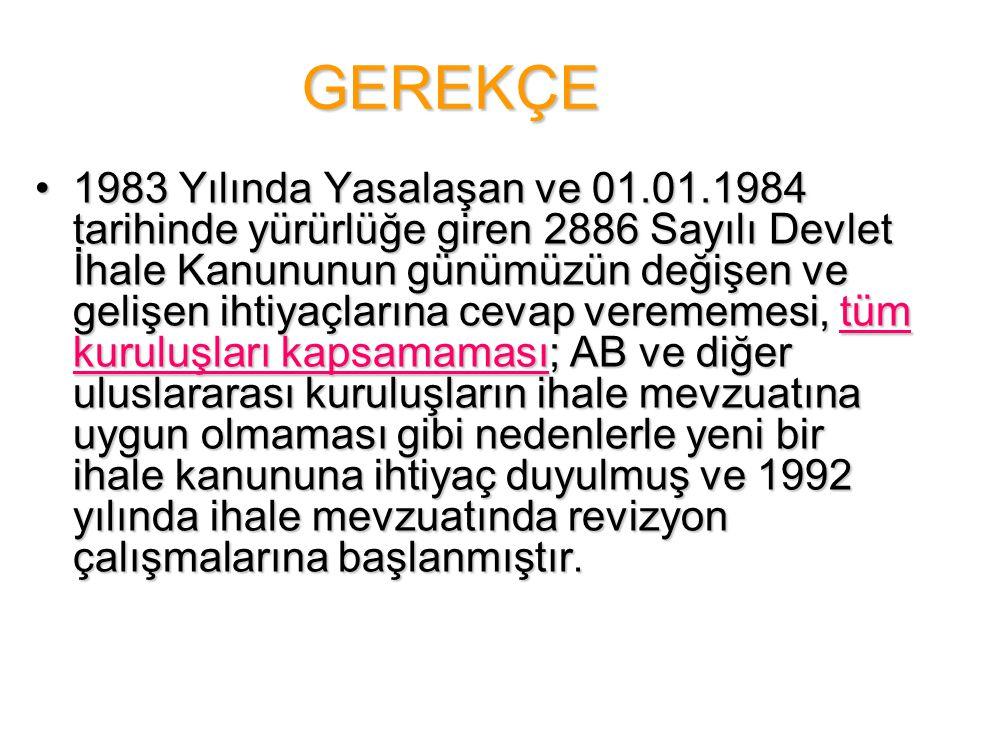 GEREKÇE