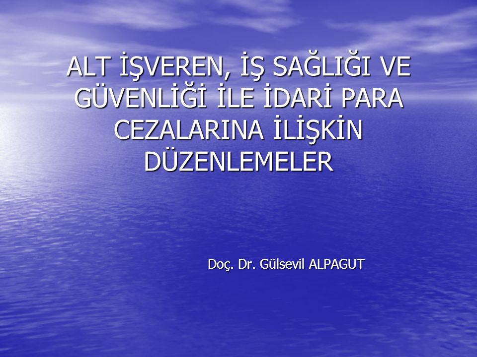 Doç. Dr. Gülsevil ALPAGUT