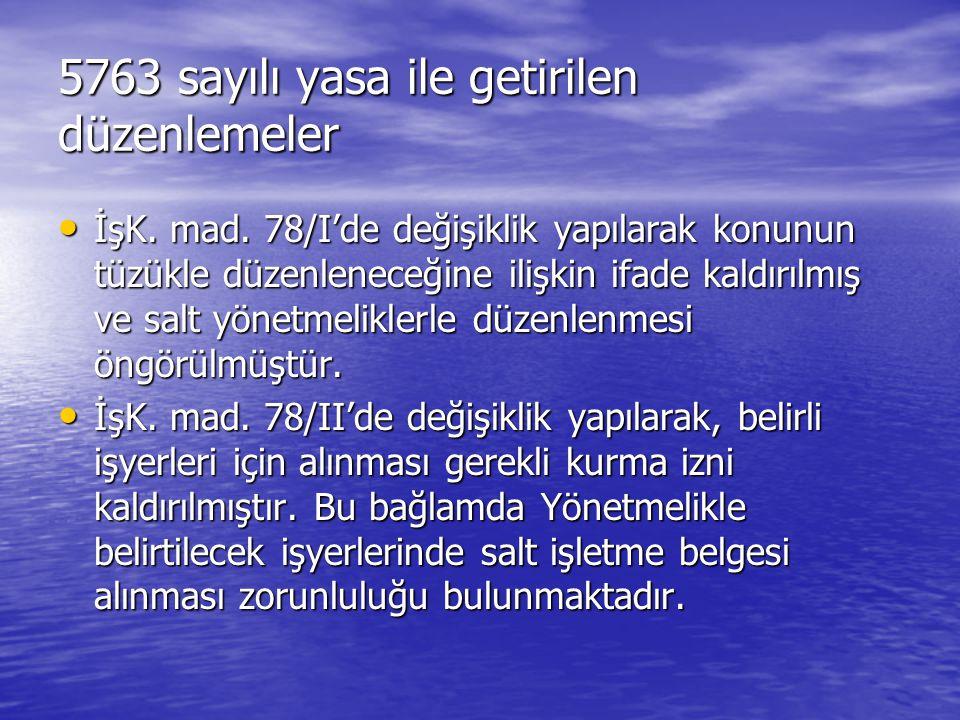5763 sayılı yasa ile getirilen düzenlemeler