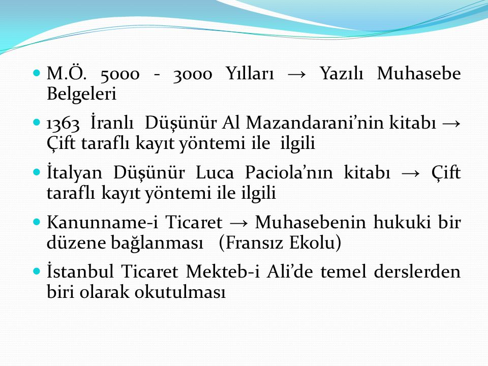M.Ö. 5000 - 3000 Yılları → Yazılı Muhasebe Belgeleri