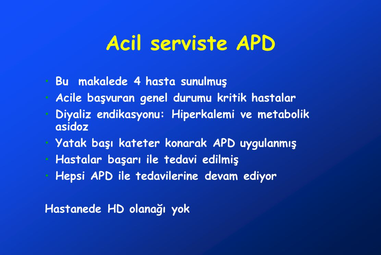 Acil serviste APD Bu makalede 4 hasta sunulmuş